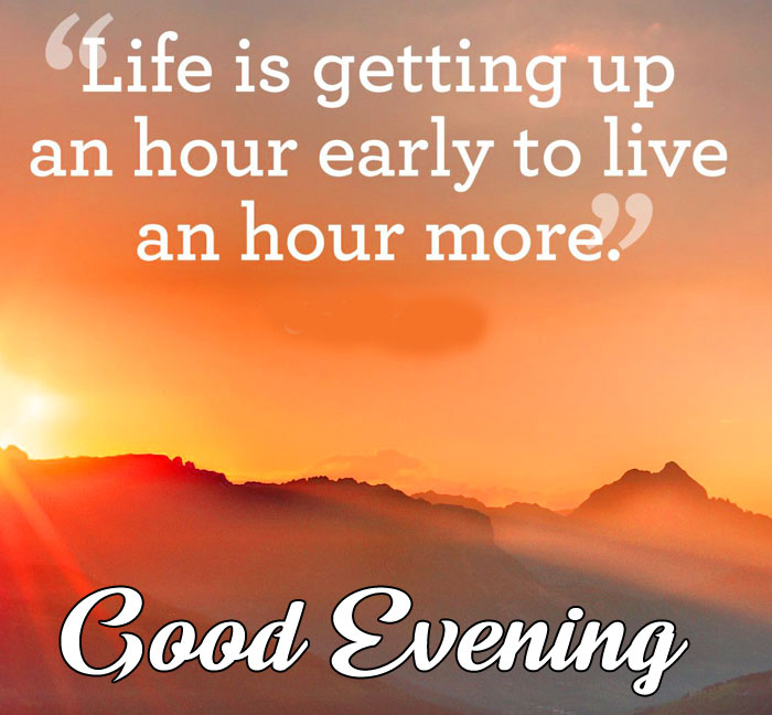 Good Evening life quotes sunrise images hd