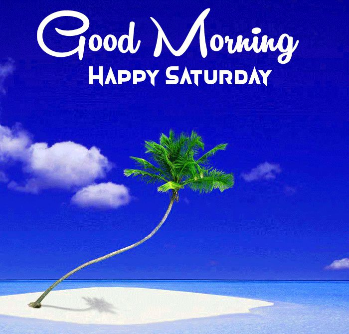 clouds and beach Good Morning Happy Saturday images hd