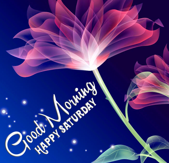 latest Good Morning Happy Saturday images for facebook hd