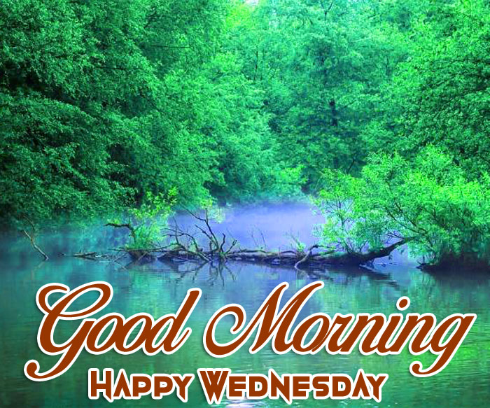river Good Morning Happy Wednesday images