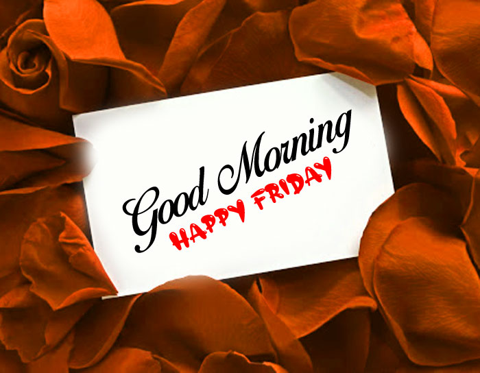new white paper Good Morning Happy Friday images hd