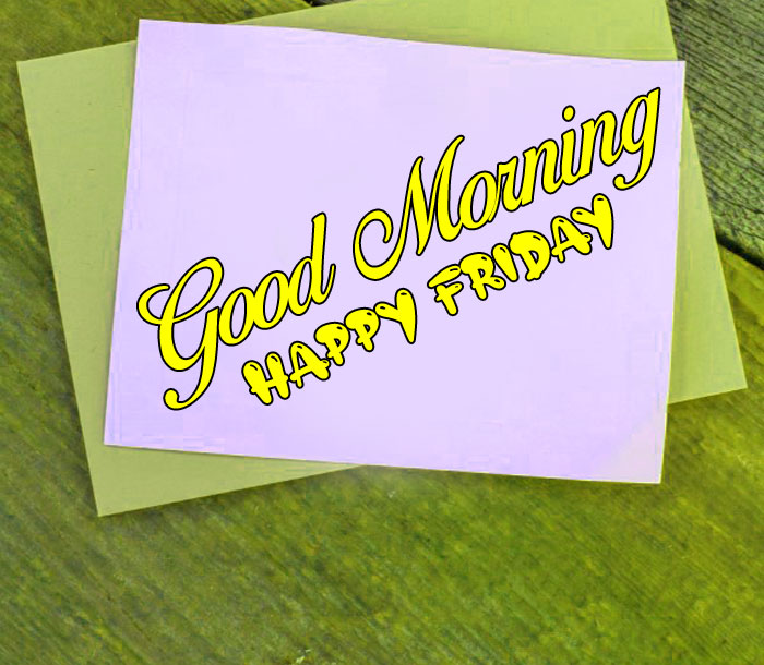white paper Good Morning Happy Friday images hd