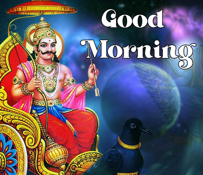 latest Good Morning shani dev picture