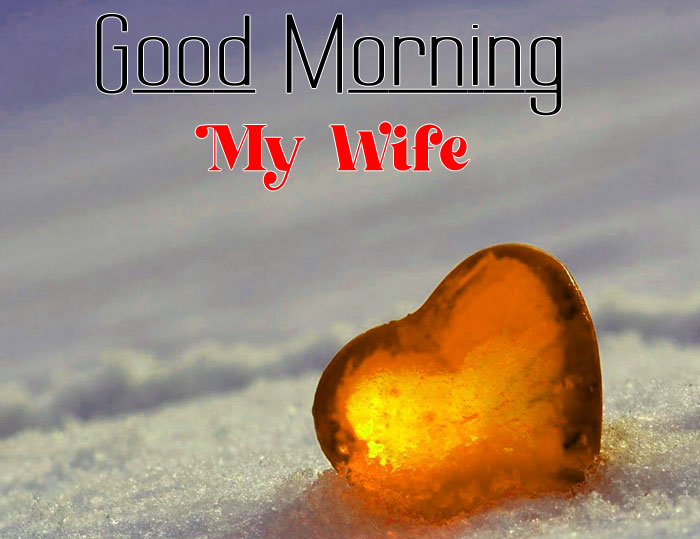 latest sad heart Good Morning My Wife images hd