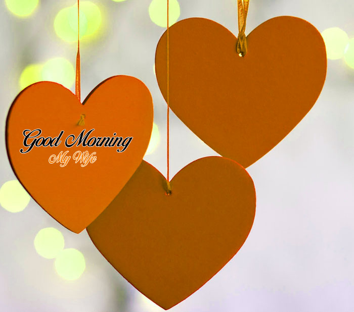 three Good Morning My Wife heart images hd